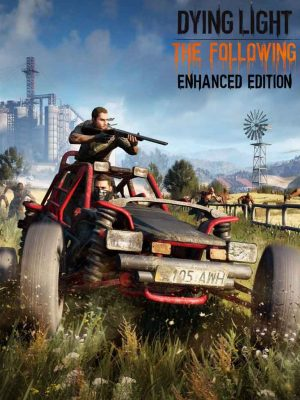 Dying Light Enchanced Edition
